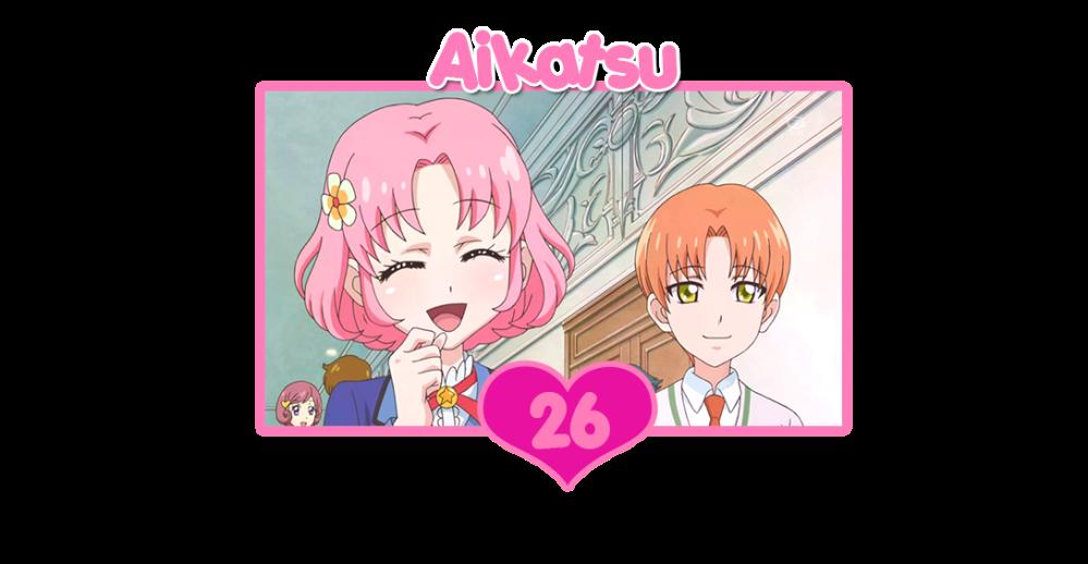 Aikatsu episodios26