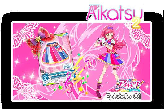 Aikatsu2 01