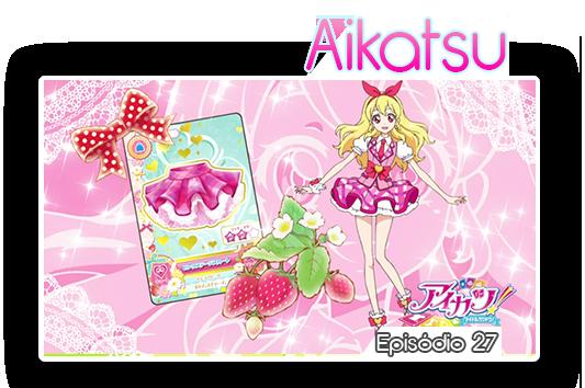 Aikatsu episodios27