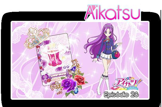 Aikatsu episodios28