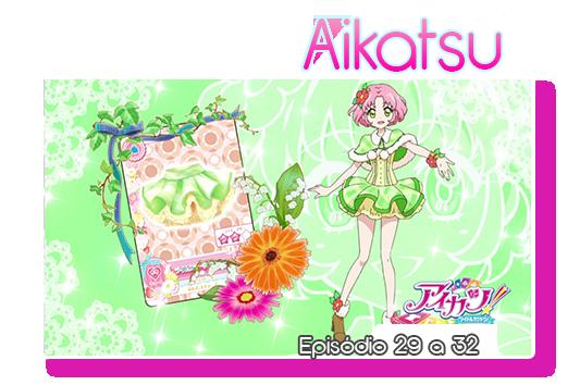 Aikatsu episodios29 a32