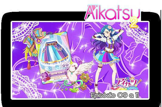 Aikatsu2 09a11